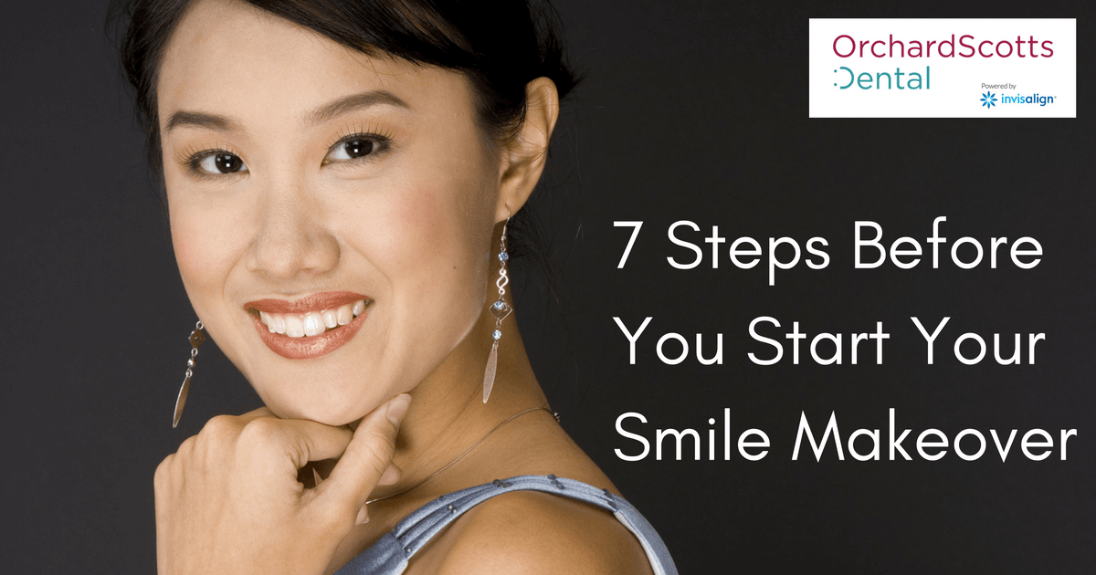 7-steps-before-you-start-your-smile-makeover