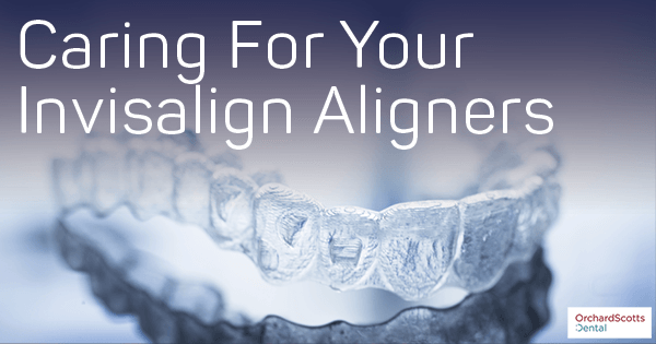 Caring-For-Your-Invisalign-Aligners