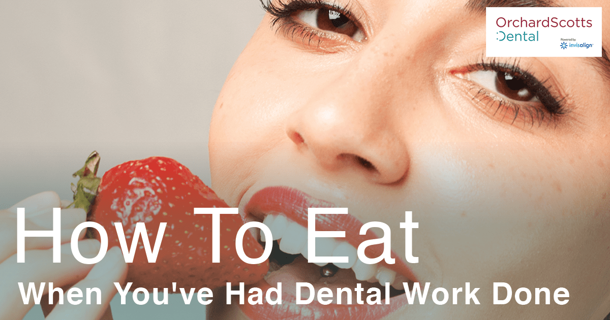 How To Eat When You've Had Dental Work Done