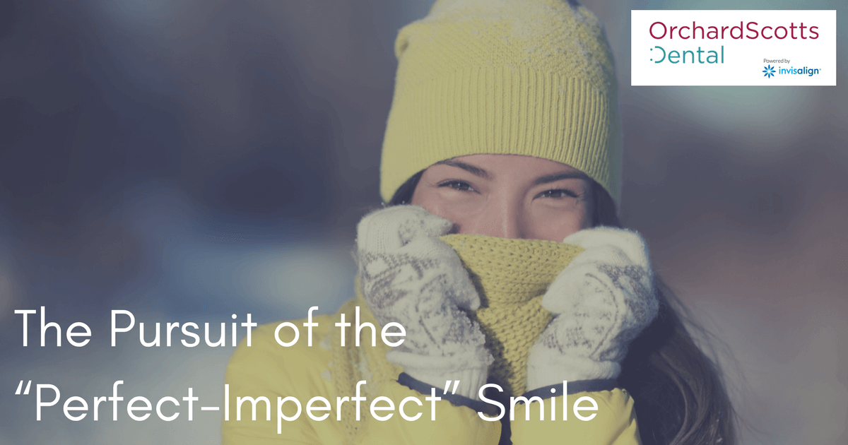 The-Pursuit-of-the-Perfect-Imperfect-Smile