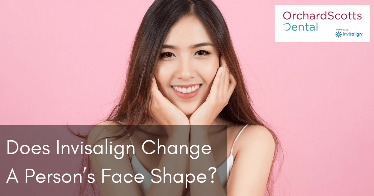 Does Invisalign Change A Person S Face Shape