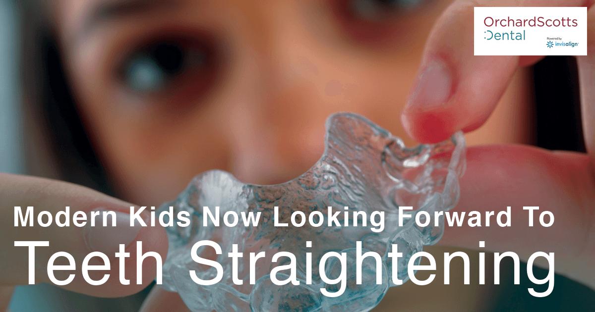 Modern Kids Now Looking Forward To Teeth Straightening