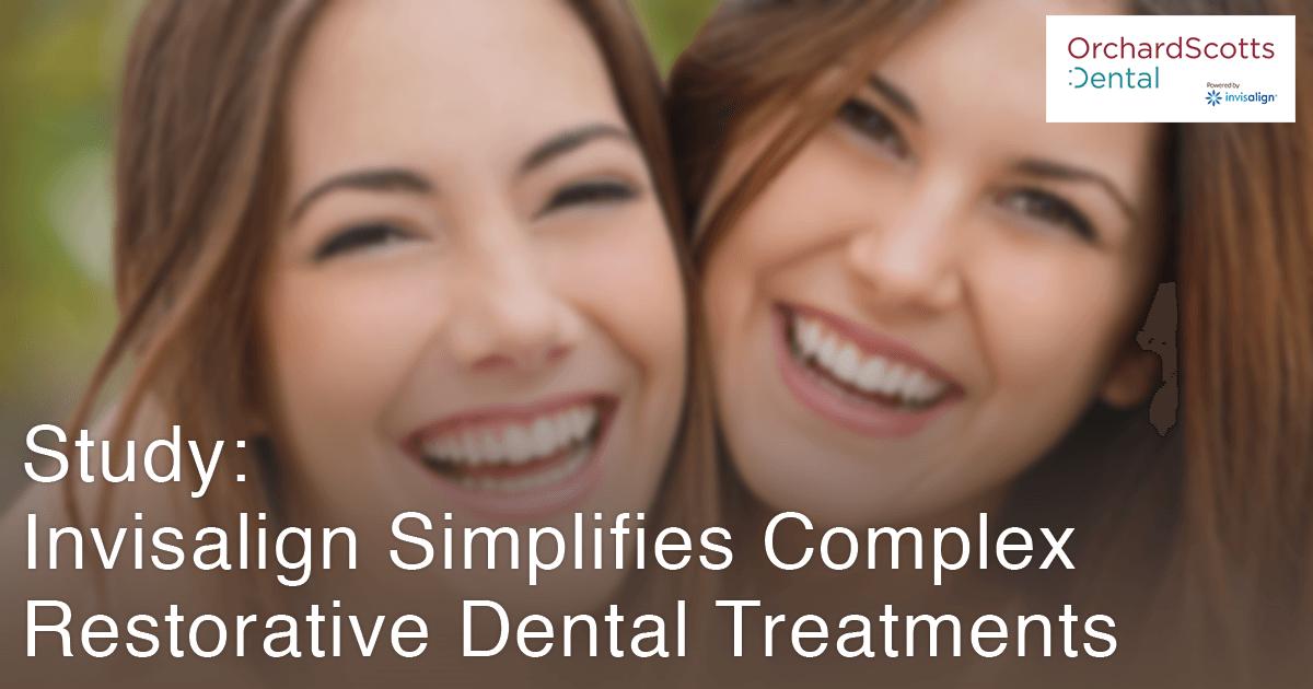 study-shows-invisalign-simplifies-complex-restorative-dental-treatments
