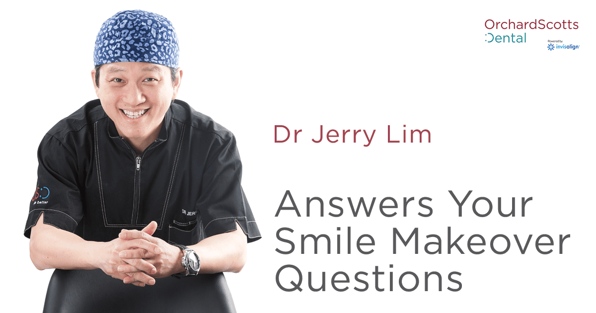 Dr Jerry Lim Answers your Smile Makeover Questions