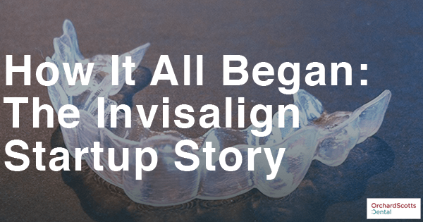 how-it-all-began-the-invisalign-startup-story
