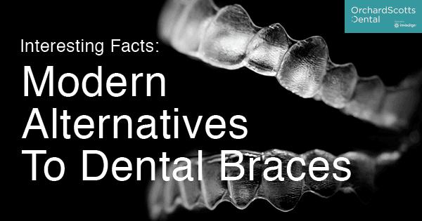 Modern Alternatives to Dental Braces