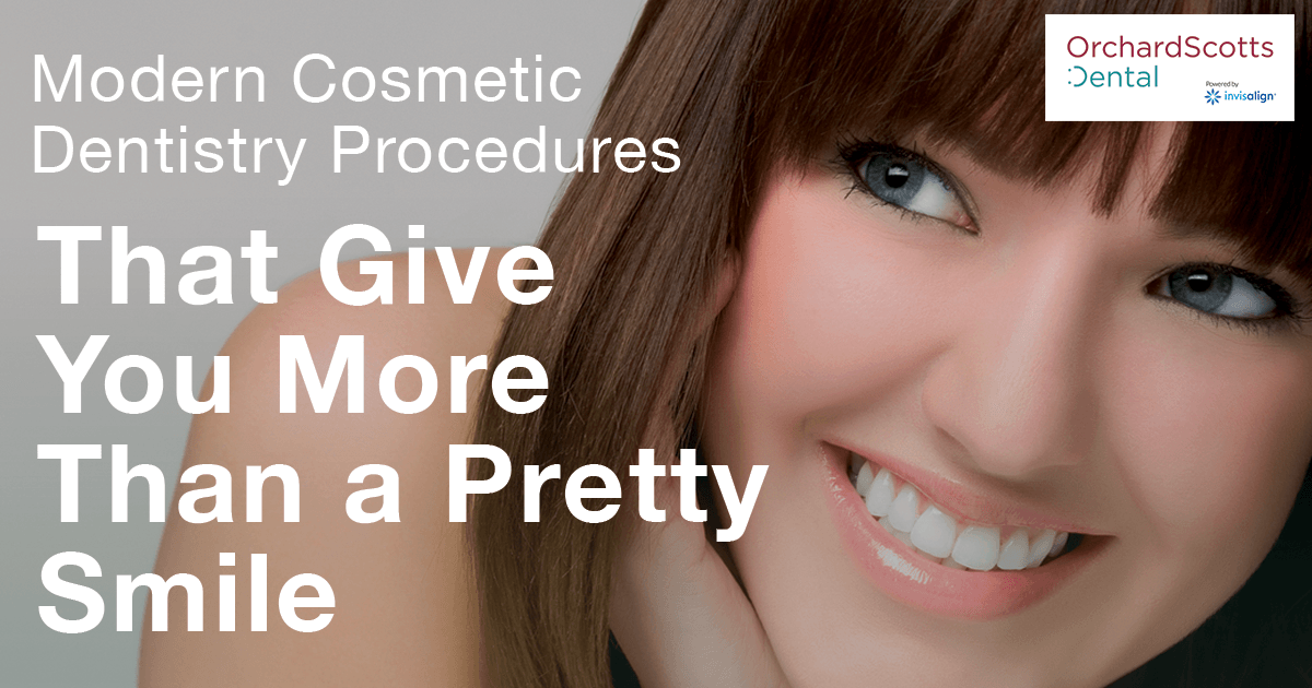 Modern Cosmetic Dentistry Procedures That Give You More Than a Pretty Smile