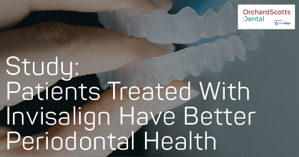 study-patients-treated-with-Invisalign-Have-Better-Periodontal-Health