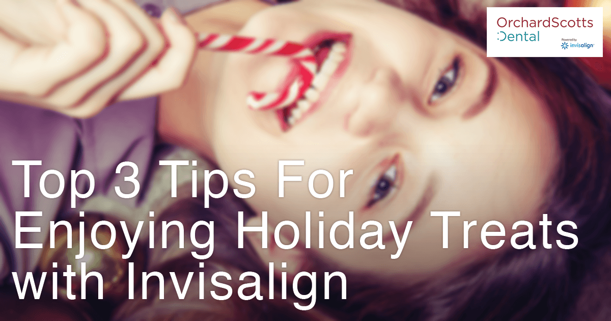 Top 3 tips for enjoying holidays treats with Invisalign